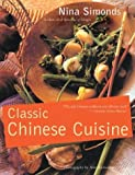 By Nina Simonds Classic Chinese Cuisine [Paperback]