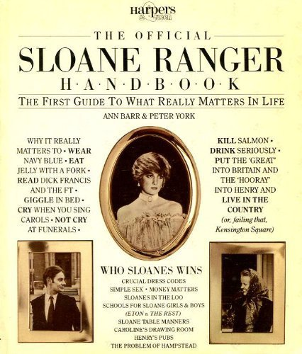 the-official-sloane-ranger-handbook-the-first-guide-to-what-really-matters-in-life-by-ann-barr-1982-