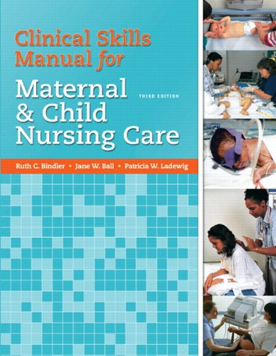 Clinical Skills Manual for Maternal and Child Nursing Care (Az Central J compare prices)