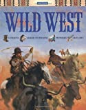 Wild West (Single Subject References) (0753452499) by Mike Stotter