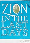 Zion in the last days,