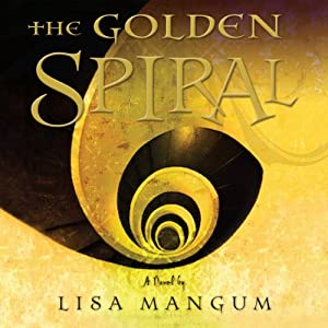 The Golden Spiral | [Lisa Mangum]