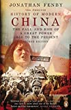 img - for The Penguin History of Modern China: The Fall and Rise of a Great Power, 1850 to the Present 2nd , Seco edition by Fenby, Jonathan (2013) Paperback book / textbook / text book