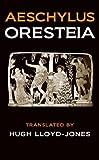 The Oresteia: Agamemnon / The Libation Bearers / The Eumenides