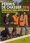 L'examen du permis de chasser 2016 :...