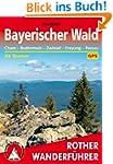 Bayerischer Wald: Cham - Bodenmais -...