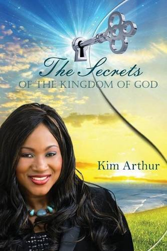 The Secrets of the Kingdom of God
