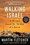 Walking Israel: A Personal Search for...
