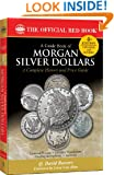 A Guide Book of Morgan Silver Dollars (Official Red Book)