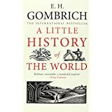 A Little History of the World ~ E. H. Gombrich
