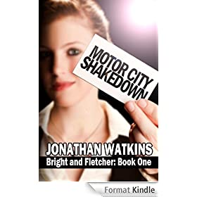Motor City Shakedown (Bright and Fletcher Book 1) (English Edition)