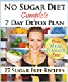No Sugar Diet: A Complete No Sugar Di…