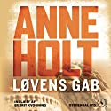 Løvens gap [The Lion's Mouth] (       UNABRIDGED) by Anne Holt, Berit Reiss-Andersen Narrated by Berrit Kvorning