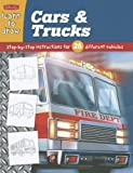 img - for Learn to Draw Cars & Trucks: Learn to Draw and Color 28 Different Vehicles, Step by Easy Step, Shape by Simple Shape! (Learn to Draw Plus) book / textbook / text book
