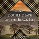 A Double Death on the Black Isle Audiobook by A. D. Scott Narrated by Nicola Barber