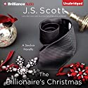 The Billionaire's Christmas (       UNABRIDGED) by J. S. Scott Narrated by Elizabeth Powers