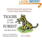 Tigger Comes to the Forest: And Other...