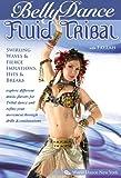 Bellydance Fluid Tribal [DVD] [Import]