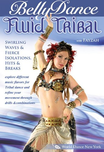 Fluid Tribal Bellydance: Swirling Waves, Fierce Isolations, Hits & Breaks, with Fayzah [DVD] [ALL REGIONS] [NTSC] [2009]