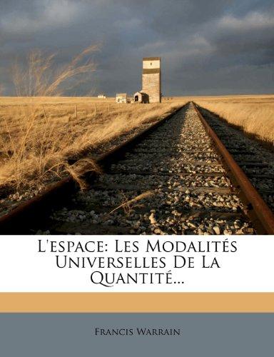 L'espace: Les Modalités Universelles De La Quantité...