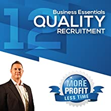How to Do Your Own Quality Recruitment: The Business Essentials Series  by John L Millar Narrated by John L Millar
