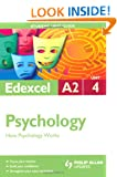 Edexcel A2 Psychology: Unit 4: How Psychology Works (Student Unit Guides)