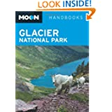 Glacier National Park (Moon Handbooks)