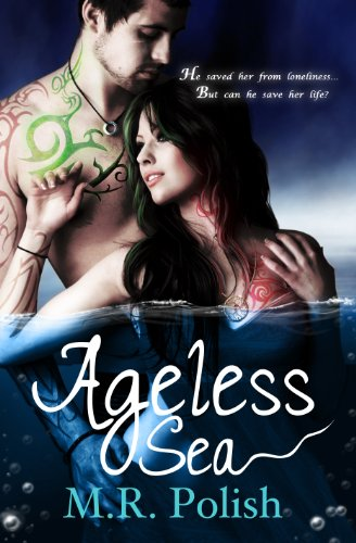 Ageless Sea (The Ageless Series 1) by M.R. Polish