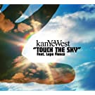 Touch The Sky (int'l 2 trk single)
