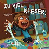 img - for Zu viel Kleber! book / textbook / text book