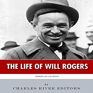 American Legends: The Life of Will Rogers Audiobook