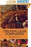 The King Lear Companion: Includes Stu...
