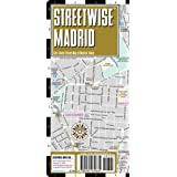 Streetwise Madrid Map - Laminated City Center Street Map of Madrid, Spainby Streetwise Maps Inc.