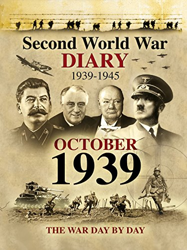 Second World War Diary: October, 1939