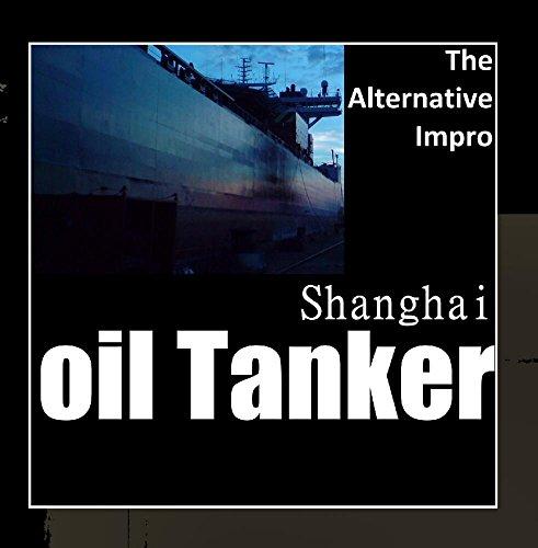 Shanghai Oil Tanker