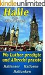 Wo Luther predigte und Albrecht prass...