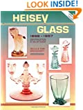 Heisey Glass, 1896-1957: Identification and Value Guide
