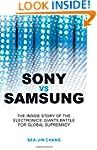Sony vs Samsung: The Inside Story of...