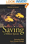 Saving a Million Species: Extinction...