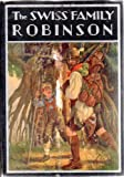 img - for The Swiss Family Robinson Or Adventures on a Desert Island book / textbook / text book