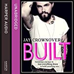 Built: Saints of Denver, Book 1 | Jay Crownover