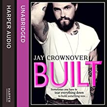 Built: Saints of Denver, Book 1 Audiobook by Jay Crownover Narrated by Nicki D. Noir, Jay Crow