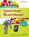 img - for Enhanced Computer Concepts and Microsoft Office 2013 Illustrated (Microsoft Office 2013 Enhanced Editions) book / textbook / text book