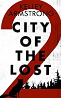 City of the Lost Part 2 (English Edition)