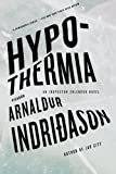 img - for Hypothermia: An Inspector Erlendur Novel (An Inspector Erlendur Series) book / textbook / text book
