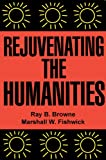img - for Rejuvenating the Humanities book / textbook / text book