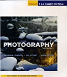 Photography, Books a la Carte Edition (10th Edition) (0205809375) by London, Barbara