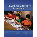 Classroom Reading Inventory 12th Edition by Wheelock, Warren; Campbell, Connie; Silvaroli, Nicholas published...
