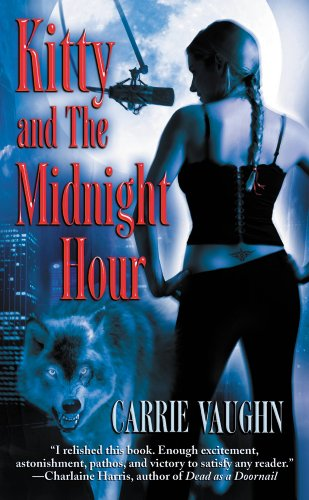 Kitty and The Midnight Hour (Kitty Norville) by Carrie Vaughn