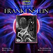 Frankenstein: The Modern Prometheus | [Mary Shelley]